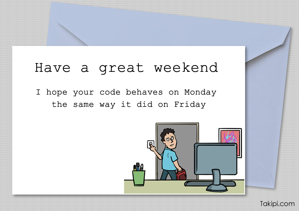 Card - have a great weekend