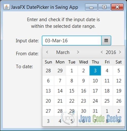 JavaFX 8 DatePicker in Swing Application | Java Code Geeks - 2017