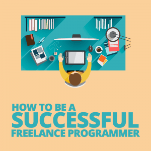 How to Be A Successful Freelance Programmer | Java Code