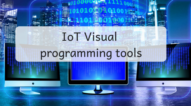 IoT visual programming tools