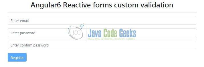 Angular 6 Reactive Forms Validation Example | Java Code Geeks - 2019