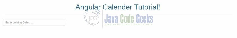 Angular Calendar Integration Example | Java Code Geeks - 2019