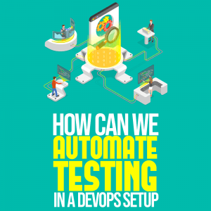 Automate Testing