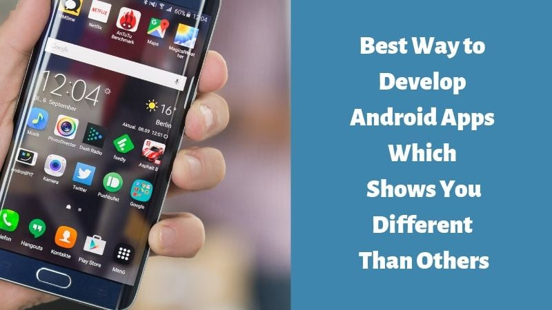 Best way to build android apps