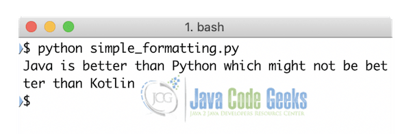 Python Formatting Strings Example | Java Code Geeks - 2019
